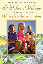 It Takes a Village by Hillary Rodham Clinton