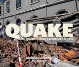 Quake: The Big Canterbury Earthquake of 2010 by Ian Stuart