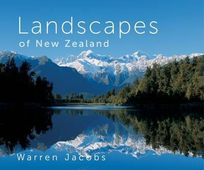 Landscapes of New Zealand by Warren Jacobs