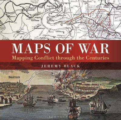 Maps of War by Jeremy Black