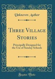 Three Village Stories by Unknown Author image