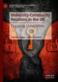University-Community Relations in the UK by Carolyn Kagan