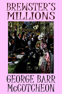 Brewster's Millions by George , Barr McCutcheon image