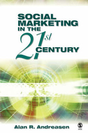 Social Marketing in the 21st Century by Alan R. Andreasen image