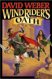 Wind Rider's Oath by David Weber