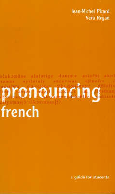 Pronouncing French by Jean-Michel Picard image