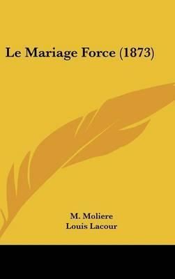Le Mariage Force (1873) by Louis Lacour image