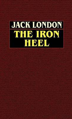 The Iron Heel by Jack London image