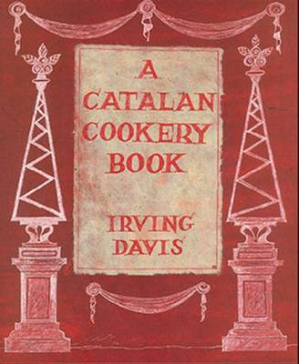Catalan Cookery Book by Irving Davis