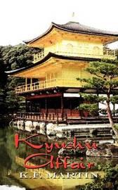 Kyushu Affair by K.F. Martin