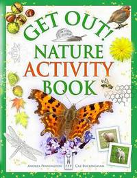 Get Out Nature Activity Book by Andrea Pinnington
