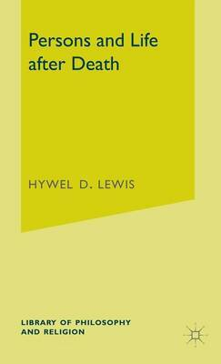 Persons and Life after Death by Hywel David Lewis image