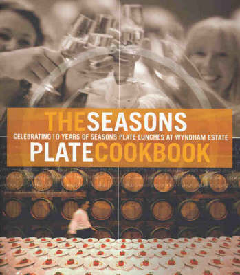 The Seasons Plate Cookbook by Lucy Malouf image