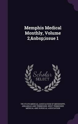 Memphis Medical Monthly, Volume 2, Issue 1
