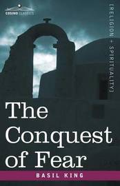 The Conquest of Fear by Basil King