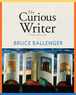 The Curious Writer by Bruce Ballenger image