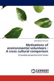 Motivations of Environmental Volunteers by Kelly Barbara Schnare