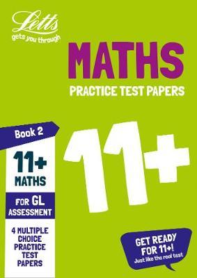 11+ Maths Practice Test Papers - Multiple-Choice: for the GL Assessment Tests by Letts 11+ image
