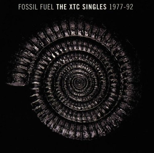 Fossil Fuel - The XTC Singles (1977-92) by XTC