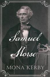 Samuel Morse by Mona Kerby image