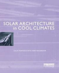 Solar Architecture in Cool Climates by Colin Porteous image