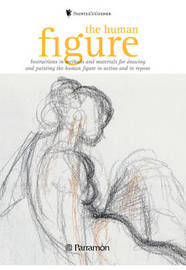 The Human Figure: Instructions in Methods and Materials for Drawing and Painting the Human Figure in Action and in Repose image