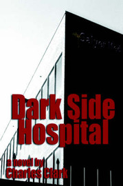 Dark Side Hospital by Charles Clark image