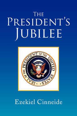 The President's Jubilee by Ezekiel Cinneide image