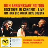 Together In Concert Anniversary Edition (CD/DVD) by Finn/ Runga/ Dob