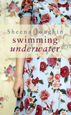 Swimming Underwater by Sheena Joughin