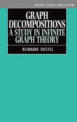 Graph Decompositions by Reinhard Diestel