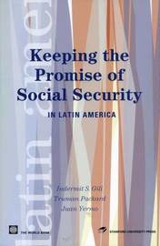 Keeping the Promise of Social Security in Latin America by Indermit S Gill