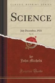 Science, Vol. 54 by John Michels