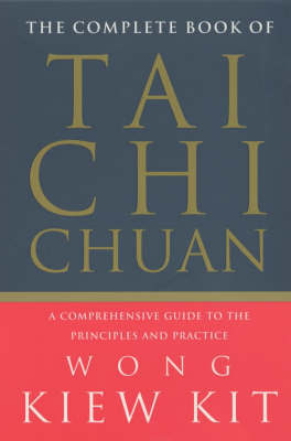 Complete Book of Tai Chi Chuan: by Wong Kiew Kit image