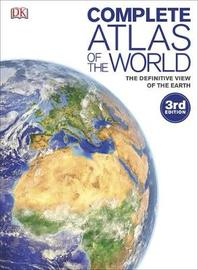 Complete Atlas of the World by DK