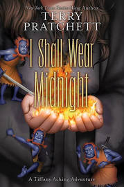 I Shall Wear Midnight (Discworld - Tiffany Aching) (US Ed.) by Terry Pratchett