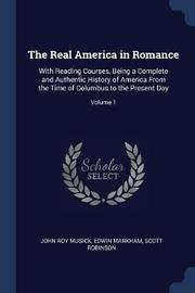 The Real America in Romance by John Roy Musick