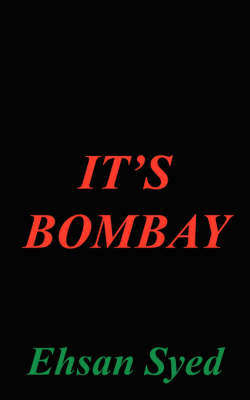 It's Bombay by Ehsan Syed image