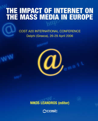 The Impact of Internet on the Mass Media in Europe image