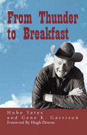 From Thunder to Breakfast by Gene K. Garrison