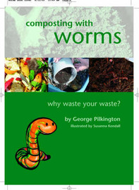 Composting with Worms by G. Pilkington