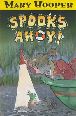 Spooks Ahoy! by Mary Hooper