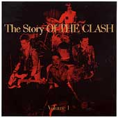The Story Of The Clash, Volume 1 [Remastered] (2CD) by The Clash