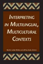 Interpreting in Multilingual, Multicultural Contexts by Rachel McKee image