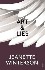 Art & Lies by Jeanette Winterson