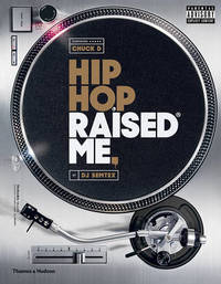 Hip Hop Raised Me by Dj Semtex