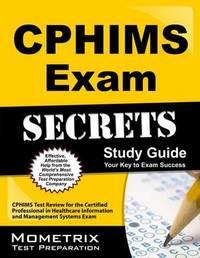 Cphims Exam Secrets Study Guide