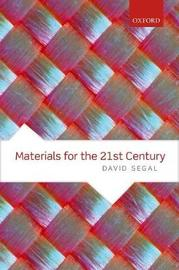 Materials for the 21st Century by David Segal