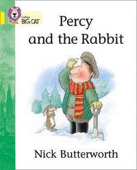 Percy and the Rabbit by Nick Butterworth
