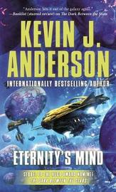 Eternity's Mind by Kevin J. Anderson